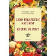 GHID TERAPEUTIC NATURIST. RETETE DE POST