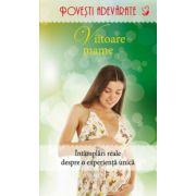 Viitoare mame. Intamplari reale despre o experienta unica