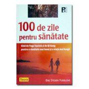 100 DE ZILE PENTRU SANATATE