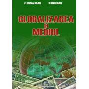 GLOBALIZAREA SI MEDIUL