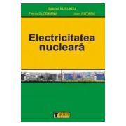 ELECTRICITATEA NUCLEARA
