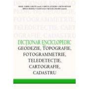 DICTIONAR ENCICLOPEDIC DE GEODEZIE,TOPOGRAFIE,FOTOGRAMMETRIE, TELEDETECTIE,CARTOGRAFIE,CADASTRU