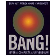 BANG! ISTORIA COMPLETA A UNIVERSULUI