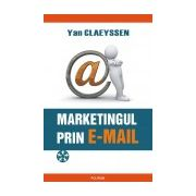 Marketingul prin e-mail. Prospectarea comerciala eficienta