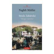 STRADA ZAHARULUI- TRILOGIA CAIROULUI
