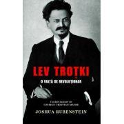 Lev Trotki. O viata de revolutionar
