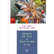 Preparate din peste si fructe de mare. 500 retete