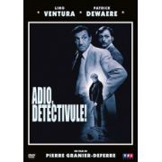Adio, detectivule! Pierre Grabier-Deferre