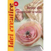 Brose din materiale textile. Idei creative 81