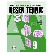 Desen tehnic. Manual pentru clasa a IX - a liceu filiera tehnologica profil tehnic