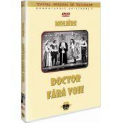 Doctor fara voie. Moliere DVD