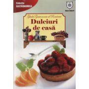 Ghidul gastronomic al Romaniei. Dulciuri de casa