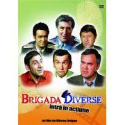 Brigada Diverse intra in actiune DVD