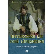 Intoarcerea lui Voda Lapusneanu Malvina Ursianu DVD