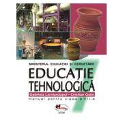 Educatie tehnologica. Manual pentru clasa a VI - a