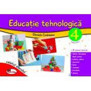 Educatie tehnologica. Clasa a IV - a