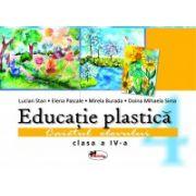 Educatie plastica. Caietul elevului. Clasa a IV - a