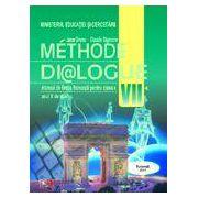 Methode dialogue. Manual de limba franceza pentru clasa a VII - a