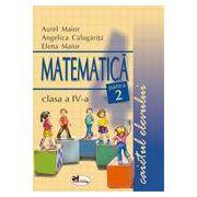 Matematica. Caietul elevului. Clasa a IV - a. Sem I