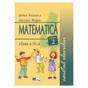 Matematica. Clasa a IV - a. Caietul elevului. Sem II