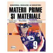 Materii prime si materiale. Manual pentru clasa a IX - a