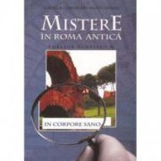 MISTERE IN ROMA ANTICA