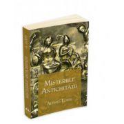 Misteriile antichitatii