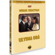 Ultima ora. Mihail Sebastian DVD