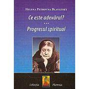 Ce este adevarul? Progresul spiritual
