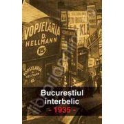 Bucurestiul interbelic 1935