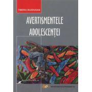 AVERTISMENTELE ADOLESCENTEI