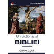 Un dictionar al Bibliei
