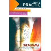 ENEAGRAMA. Secretele personalitatii umane