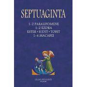 SEPTUAGINTA. 1-2 PARALIPOMENE, 1-2 EZDRA, ESTER, IUDIT, TOBIT, 1-4 MACABEI Vol 3