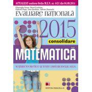 Evaluare nationala 2015 matematica. Consolidare