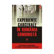 EXPERIENTE CARCERALE IN ROMANIA COMUNISTA VOL II