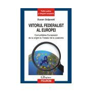 Viitorul federalist al Europei