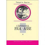 CAPITANUL FRACASSE VOL II