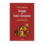 Tentatia lui homo europaeus