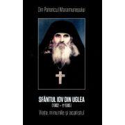 Sfantul Iov din Uglea. Viata, minunile si acatistul