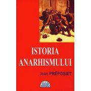 ISTORIA ANARHISMULUI