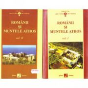 Pachet Romanii si muntele Athos Vol I+II