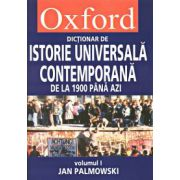 Pachet Oxford. Dictionar de istorie universala contemporana de la 1900 pana azi Vol I+II