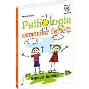 Psihologia oamenilor fericiti
