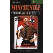 Minciunile celui de-al III - lea Reich