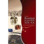 Romanii in secolele XIX-XX
