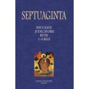 SEPTUAGINTA. IISUS NAVE, JUDECATORII, RUTH, 1-4 REGI Vol 2