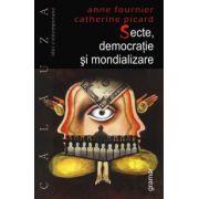 Secte, democratie si mondializare