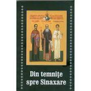 Din temnite spre Sinaxare
