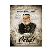 Carol I. Un destin pentru Romania